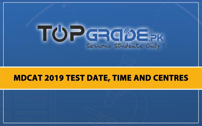 MDCAT 2019 TEST DATE TIME