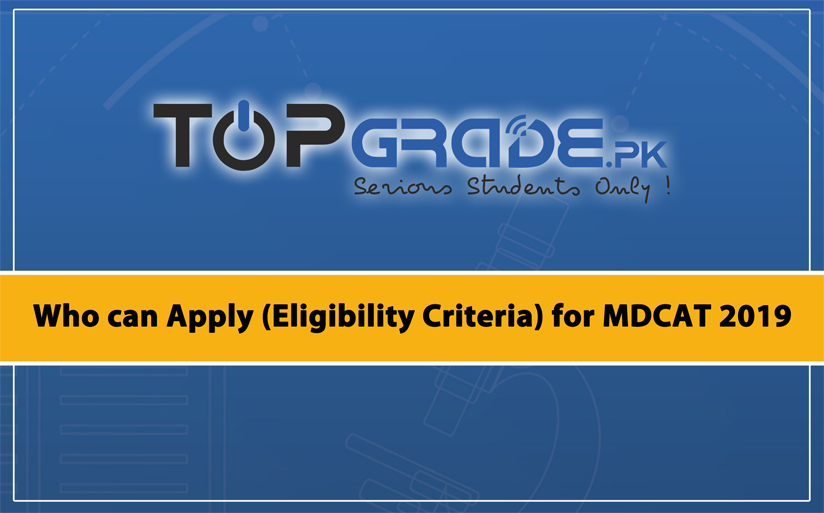 Who can Apply for MDCAT 2019
