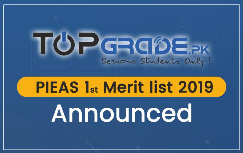FIRST MERIT LIST OF PIEAS FOR ADMISSION IN BS SESSION 2019-23 HAS