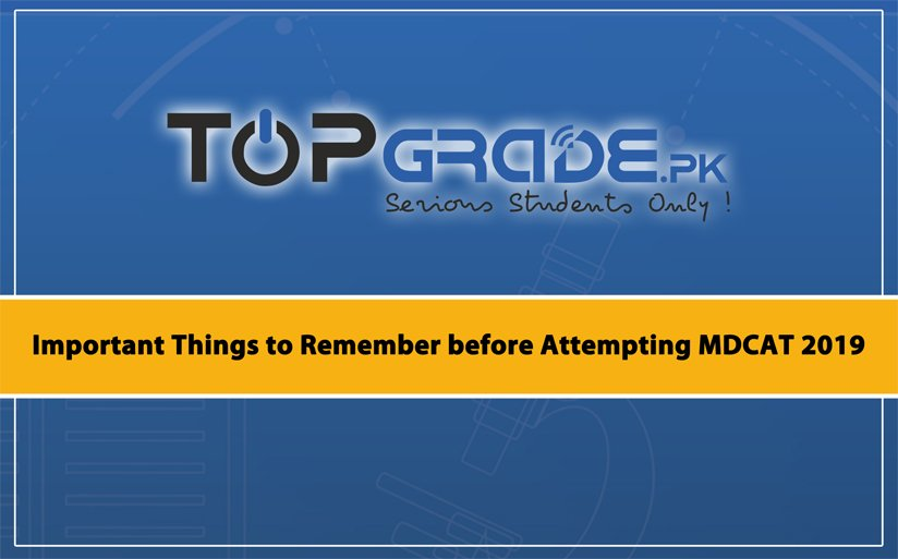 Important Things to Remember before Attempting MDCAT