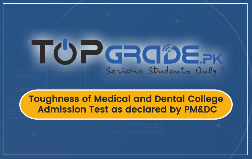 Toughness of Medical and Dental College Admission Test