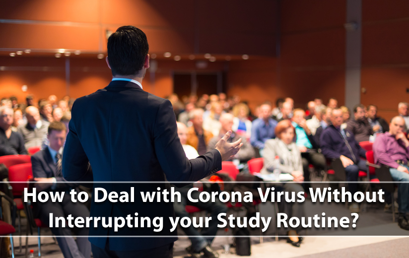 How-to-Deal-with-Corona-Virus-Without-Interrupting-your-Study-Routine