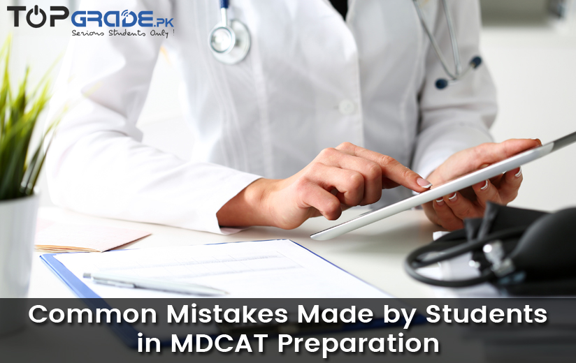 Common Mistakes Made by Students in MDCAT Preparation