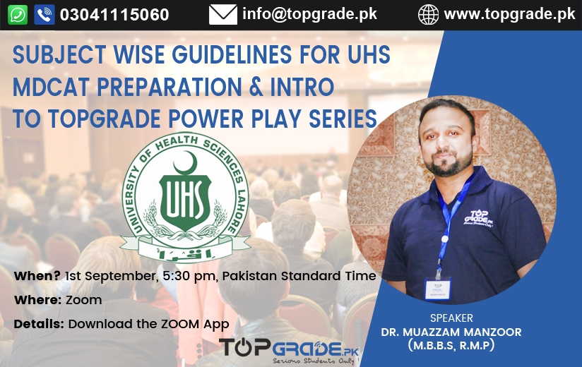 Subject Wise Guidelines For UHS MDCAT Preparation & Intro to TopGrade Power Play Series
