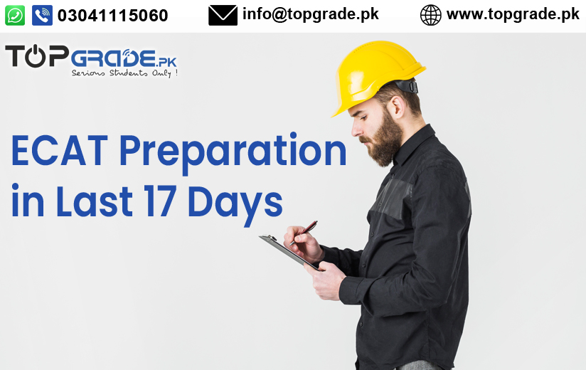 ECAT Preparation in Last 17 Days